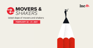 Movers And Shakers Of The Week [February 22- February 27]