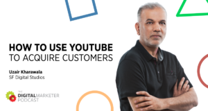The DigitalMarketer Podcast | Episode 139: How To Use YouTube To Acquire Customers with Uzair Kharawala of SF Digital Studios