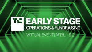 Early-bird pricing increases next week for TC Early Stage Operations & Fundraising – TechCrunch