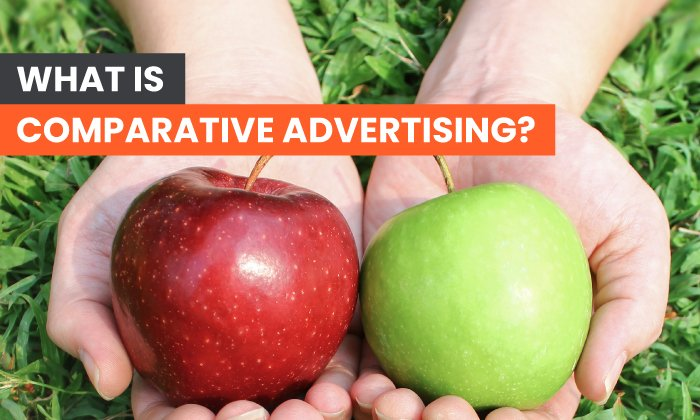 What is Comparative Advertising? – Crazy About Startups
