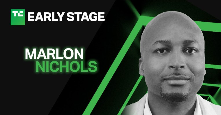 Marlon Nichols will discuss how to secure seed funding at TechCrunch Early Stage 2021 – TechCrunch