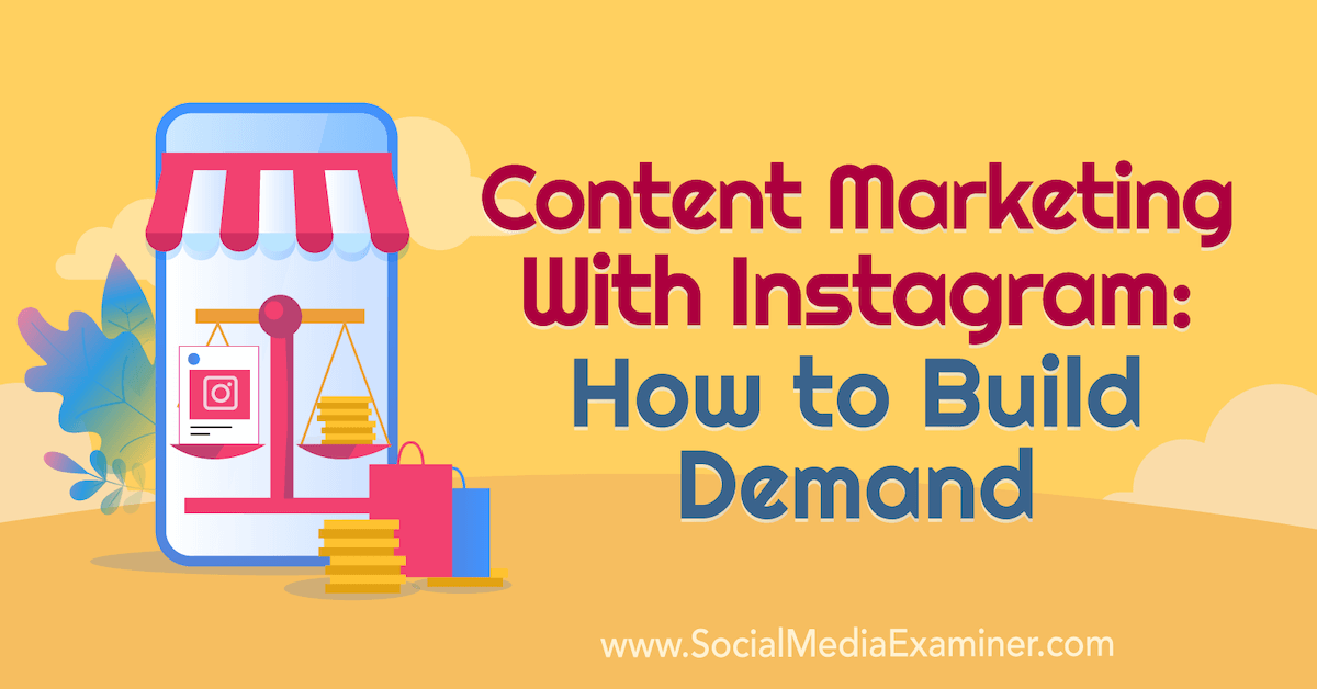 How to Build Demand –