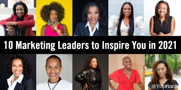 10 Marketing and Communications Leaders to Inspire You in 2021 –