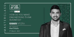 Urban Company's Kanav Arora says business empathy helps developers become better coders