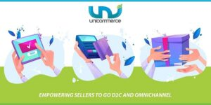 How Unicommerce has become the de facto SaaS solution for D2C brands and omnichannel ecommerce players