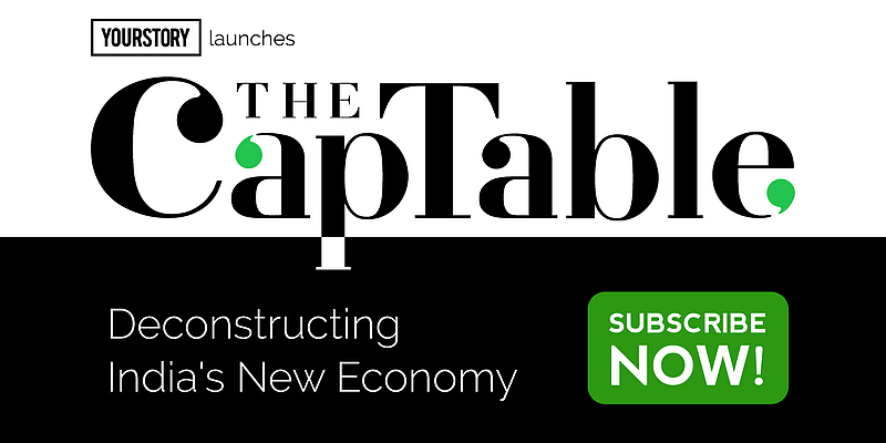 YourStory Media launches The CapTable — an independent, subscription-based platform for news and analysis on I