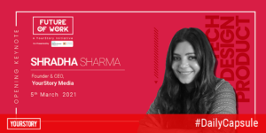 Disrupt or run the risk of being disrupted, says YourStory's Shradha Sharma