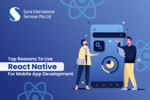 Top Reasons to Use React Native for Mobile App Development