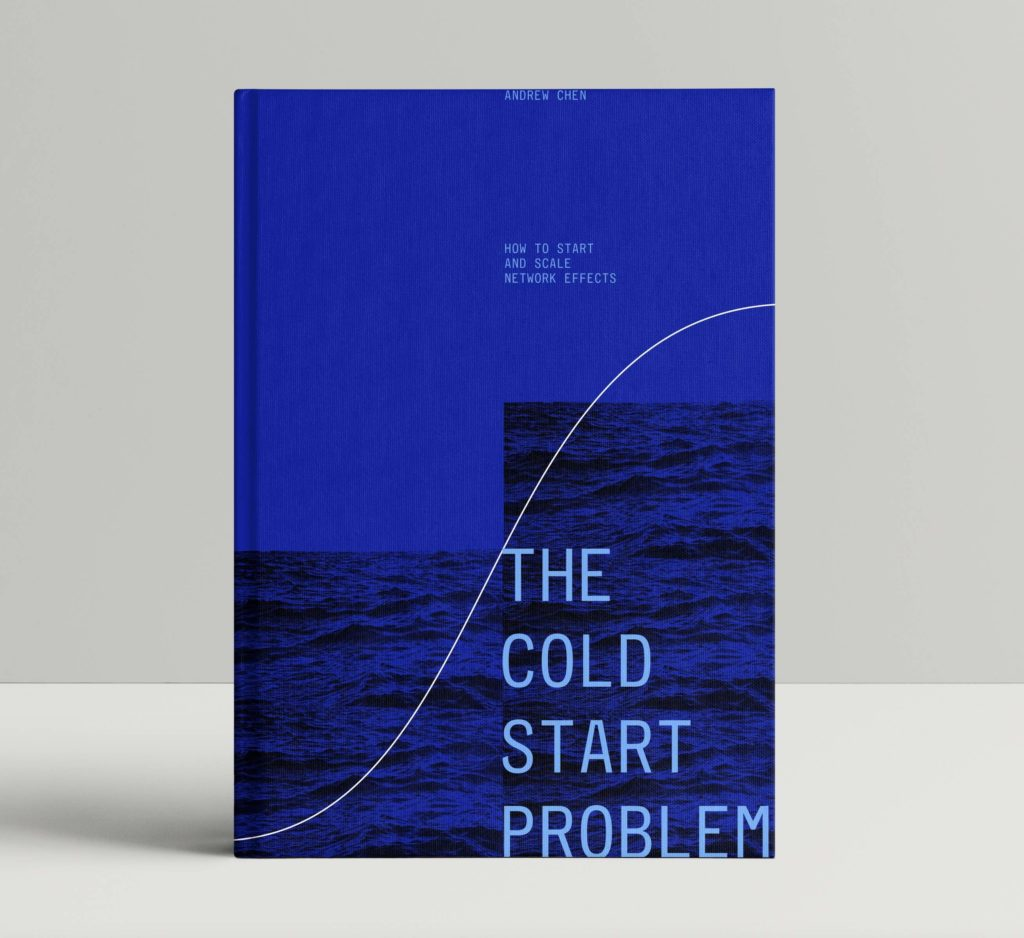 My first book, The Cold Start Problem. Plus Clubhouse, and more. It's 2021, and I'm back!