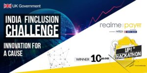 Fintech enthusiasts! Participate in the realme PaySa UPI Hackathon and India Finclusion Challenge to solve Ind
