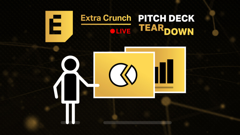 Get feedback on your pitch deck from tech leaders on Extra Crunch Live – TechCrunch
