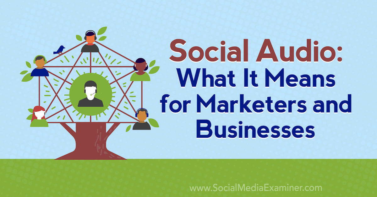 What It Means for Marketers and Businesses –