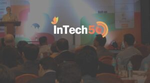 Meet The 45 Startups Shortlisted For InTech50 2016 Edition