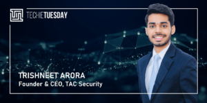 [Techie Tuesday] This school dropout turned cyber whiz helms the first Indian cybersecurity startup to work wi