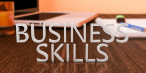 Must have business skills to take the entrepreneurial plunge