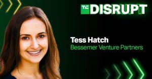 Bessemer's Tess Hatch will join us as a judge at TechCrunch Disrupt 2021 – TechCrunch