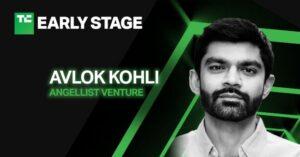 Raising a round? AngelList Venture CEO Avlok Kohli will share insights at TC Early Stage – TechCrunch
