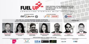 UP Edition 2021 will provide UP-based startups the opportunity to connect with top VCs to scale their business
