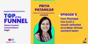 How PhonePe is building a result-oriented and data-driven content team