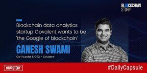 Meet the 'Google of blockchain'
