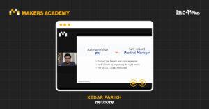 How To Become An Aatmanirbhar Product Manager, Explains Kedar Parikh
