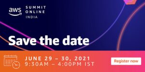 Here's why you shouldn't miss the AWS Summit India Online 2021