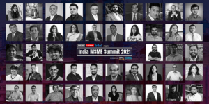 Highlights from YourStory's India MSME Summit 2021