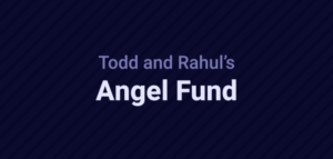 Todd and Rahul's Angel Fund closes new $24 million fund – TechCrunch