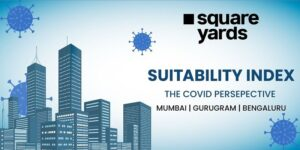 Gurugram most suitable city to live in the Covid-era, says Square Yards' Suitability Index report