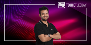 [Techie Tuesday] Meet Gaurav Srivastava, a small-town boy from Dhanbad who is now building a global SaaS company