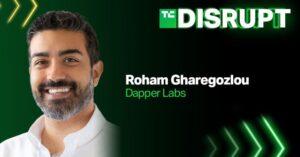 Dapper Labs CEO Roham Gharegozlou is coming to Disrupt – TechCrunch