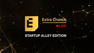 Hear Startup Alley companies pitch expert VC judges in upcoming episodes of Extra Crunch Live – TechCrunch