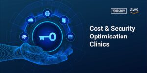 EdTechs learn how to optimise cost and security for cloud infrastructure at AWS Virtual Clinics