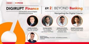 Industry experts deep-dive into how FinTech ventures and banks could reimagine the future of digital banking