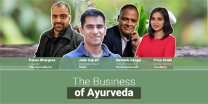 How digitisation and customisation are driving the growth of India's Ayurveda industry