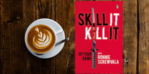 Entrepreneur-author Ronnie Screwvala shows you how to up your game