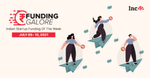 Over $1.5 Bn Raised By Indian Startups (July 5-10)