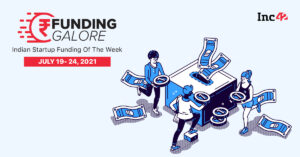 Over $2 Bn Raised By Startups This Week