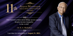 Solving for India's disadvantaged population? Apply for the Anjani Mashelkar Inclusive Innovation Award (AMIIA)