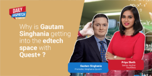 Gautam Singhania's edtech startup Quest+ eyes Rs 15 Cr revenue in FY22