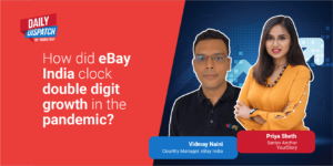 eBay India sees double-digit growth as MSMEs find opportunity in global markets