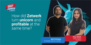 Zetwerk CEO tells how the company will balance being a unicorn while turning profitable