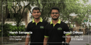 [Funding alert] Automotive leasing startup OTO Capital raises $6M in Series A round led by Matrix Partners India
