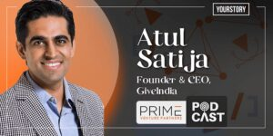 Atul Satija, Founder and CEO of GiveIndia