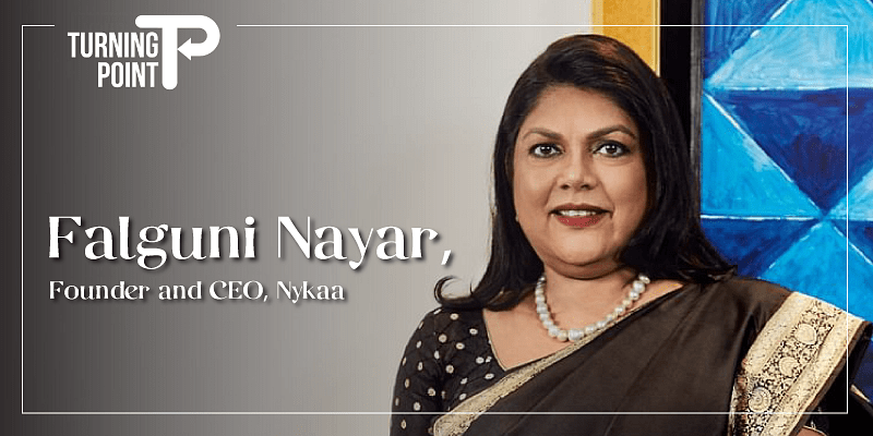 [The Turning Point] How a poem shared by her daughter motivated Falguni Nayar to start Nykaa