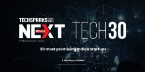 Applications now open for Tech30 2021, a list of 30 most promising startups from India