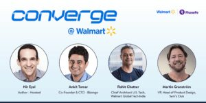 Product, platform, service and design lessons from Converge @ Walmart, the biggest retail tech event of the year