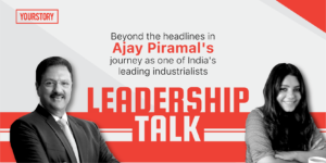 How focusing on change helped Piramal Group evolve and grow