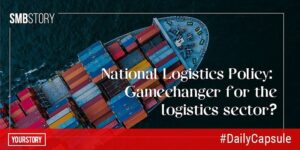 Decoding the National Logistics Policy